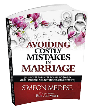 AVOIDING COSTLY MISTAKES IN MARRIAGE